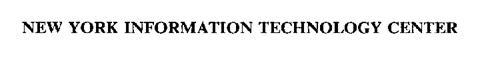 NEW YORK INFORMATION TECHNOLOGY CENTER