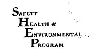 SHEP SAFETY HEALTH & ENVIRONMENTAL PROGRAM