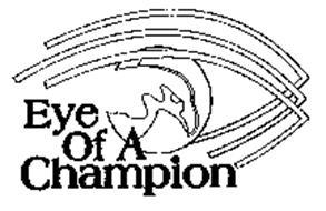 EYE OF A CHAMPION