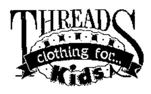 THREADS CLOTHING FOR KIDS