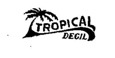 TROPICAL DEGIL