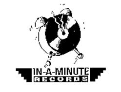 IN-A-MINUTE RECORDS