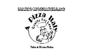 MARIO MOZZARELLA'S A PIZZA ITALY QUALITY FOR LESS TAKE & HOME BAKE