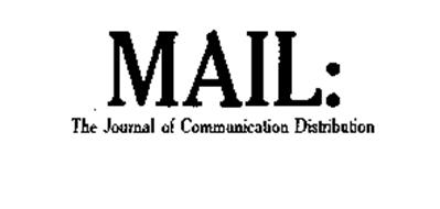 MAIL: THE JOURNAL OF COMMUNICATION DISTRIBUTION