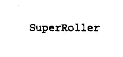 SUPERROLLER