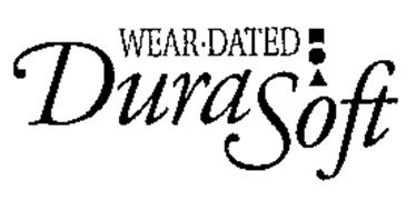 WEAR DATED DURASOFT