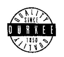 DURKEE QUALITY SINCE 1850
