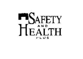 SAFETY AND HEALTH PLUS