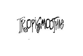 TROPISMOOTHIE