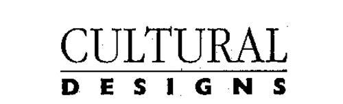 CULTURAL DESIGNS