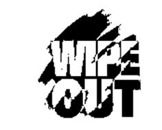 WIPE OUT