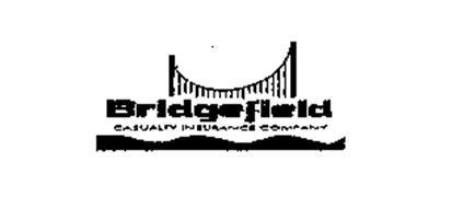 BRIDGEFIELD CASUALTY INSURANCE COMPANY