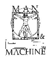 MAN AND MACHINE AND DESIGN