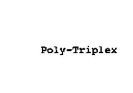 POLY-TRIPLEX