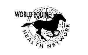 WORLD EQUINE HEALTH NETWORK