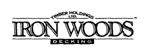TIMBER HOLDINGS LTD. IRON WOODS DECKING