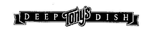TONY'S DEEP DISH