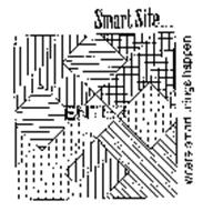 ENTER SMART SITE... WHERE SMART THINGS HAPPEN