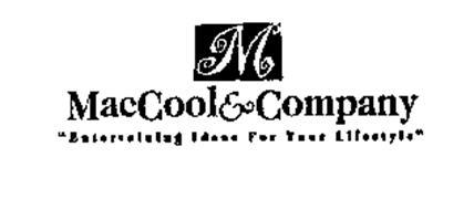 M MACCOOL & COMPANY