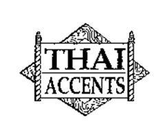 THAI ACCENTS