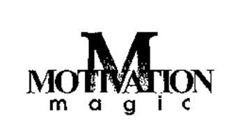 M MOTIVATION MAGIC