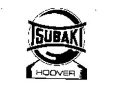 TSUBAKI HOOVER