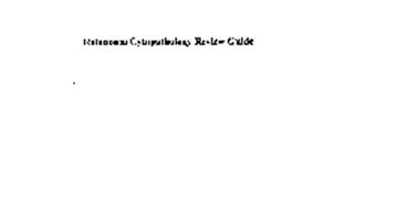 RELATIONAL CYTOPATHOLOGY REVIEW GUIDE