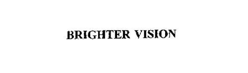BRIGHTER VISION