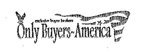EXCLUSIVE BUYER BROKERS ONLY BUYERS-AMERICA