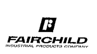 FAIRCHILD INDUSTRIAL PRODUCTS COMPANY