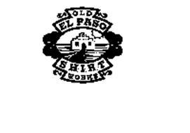 OLD EL PASO SHIRT WORKS
