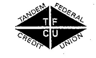 TANDEM FEDERAL CREDIT UNION TFCU