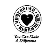 HOMEBOUND REMEMBERED YOU CAN MAKE A DIFFERENCE