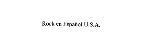 ROCK EN ESPANOL U.S.A.