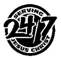 SERVING JESUS CHRIST 24/7