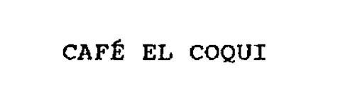 CAFE EL COQUI