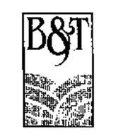 B & T