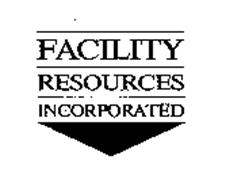 FACILITY RESOURCES INCORPORATED