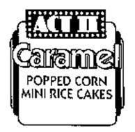 ACT II CARAMEL POPPED CORN MINI RICE CAKES