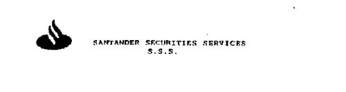 SANTANDER SECURITIES SERVICES S.S.S.