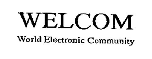 WELCOM WORLD ELECTRONIC COMMUNITY