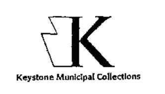 K KEYSTONE MUNICIPAL COLLECTIONS