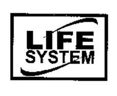 LIFE SYSTEM
