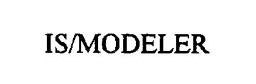 IS/MODELER