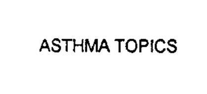 ASTHMA TOPICS