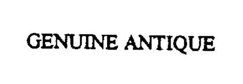 GENUINE ANTIQUE