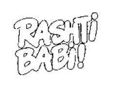 RASHTI BABI!
