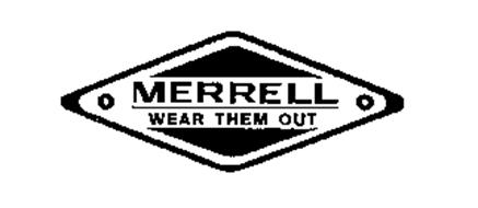 MERRELL WEAR THEM OUT