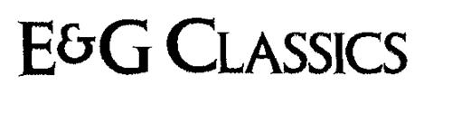 E & G CLASSICS