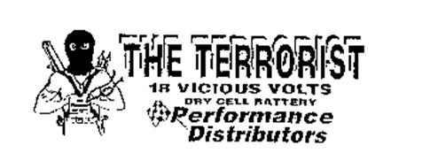 THE TERRORIST 18 VICIOUS VOLTS DRY CELL BATTERY PERFORMANCE DISTRIBUTORS